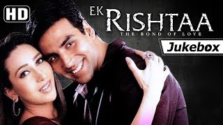 Nonton Ek Rishtaa   The Bond Of Love  2001  Songs  Hd    Amitabh Bachchan   Akshay Kumar   Karisma Kapoor Film Subtitle Indonesia Streaming Movie Download