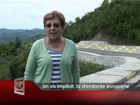 Un vis împlinit, la standarde europene