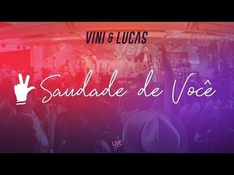 Vini & Lucas - Saudade De Você