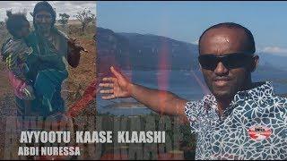 Download Lagu ABDI NURESSA **AYYOOTU KAASE KLAASHI** NEW OROMO MUSIC 2017 Mp3