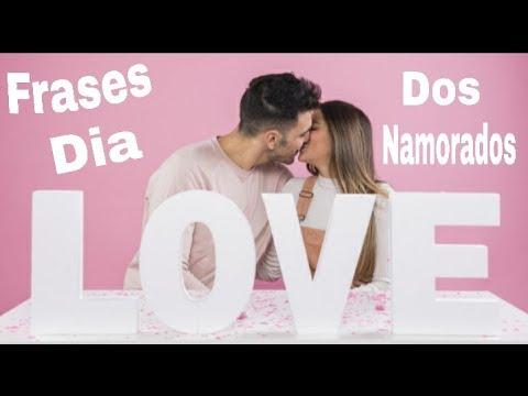 Frases Lindas para o Dia dos Namorados  Escolha uma frase para o seu amor
