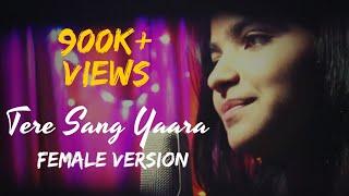 Tere Sang Yaara (Female Version)-Rustom |Cover By Davinder Singh & Prateeksha | Atif Aslam| IronWood full download video download mp3 download music download