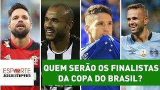 Flamengo x Botafogo e Cruzeiro x Grêmio serão as semifinais da Copa do Brasil 2017. Quem serão os semifinalistas? Jornalistas...