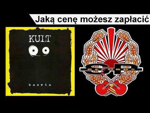 Tekst piosenki Kult - Jaką cenę możesz zapłacić po polsku