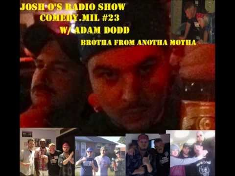 Adam Dodd My Brotha From Anotha Motha on Josh O's Comedy Show Comedy.Mil #23