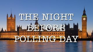 The Night Before Polling Day thumb image