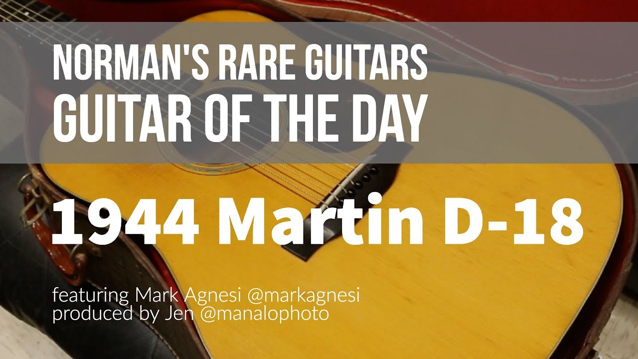 Norman's Rare Guitars – Guitar of the Day: 1944 Martin D-18