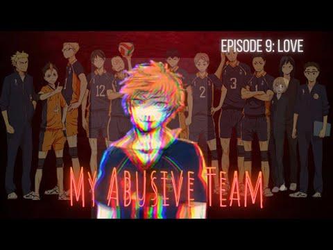 Love (Episode 9 Season 1)    My Abusive Team    TSM