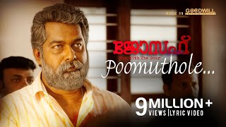 Video Poomuthole Lyric Video | Joseph Malayalam Movie |  Ranjin Raj | Joju George | M Padmakumar MP3, 3GP, MP4, WEBM, AVI, FLV Januari 2019