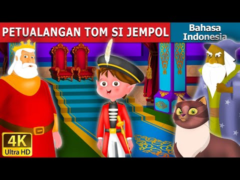 PETUALANGAN TOM SI JEMPOL | The Adventures of Tom Thumb in Indonesian | Indonesian Fairy Tales