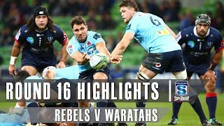 Rebels v Waratahs Rd.16 2019 Super rugby video highlights | Super Rugby Video Highlights