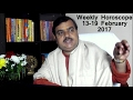 Weekly Horoscope: साप्ताहिक राशिफल : 13-19 February in Hindi by Pt Deepak Dubey