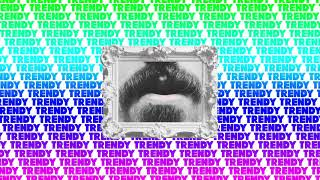 Video Clans - Trendy (Official Audio) MP3, 3GP, MP4, WEBM, AVI, FLV Oktober 2018