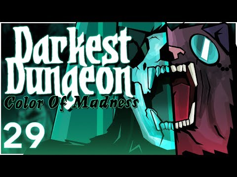Baer Plays Darkest Dungeon: The Color Of Madness (Ep. 29)