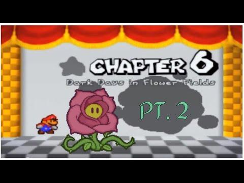 Paper Mario Walkthrough Chapter 6 Part 1 Dark Days In Flower