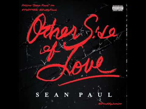 Sean Paul - Other Side Of Love (New Song 2013)