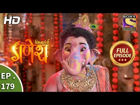 Vighnaharta Ganesh - Ep 179 - Full Episode - 1st May, 2018