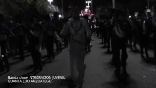 Download Lagu Banda show INTEGRACION JUVENIL ( Carnavales de GUANTA 2017 ) video 2 Mp3