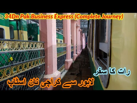 Lahore to Karachi train journey by 34Dn Pak Business Express VLOG #1