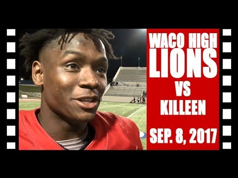 Waco ISD: Waco High Lions vs Killeen Kangaroos - 9/8/2017