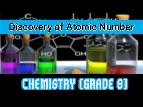 Discovery of Atomic Number l Facts and Figures l Chemistry