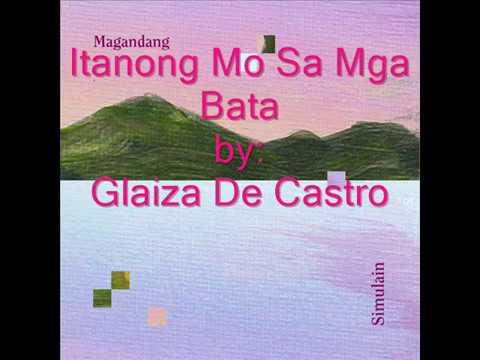 Video Itanong Mo Sa Mga Bata Lyrics By: Glaiza De Castro download in MP3, 3GP, MP4, WEBM, AVI, FLV January 2017