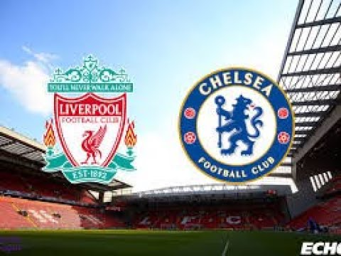 LIVERPOOL VS CHELSEA| LIVE COMMENTARY