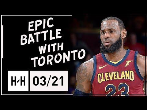 LeBron James EPIC Full Highlights Cavs vs Raptors (2018.03.21) - 35 Pts, 17 Ast, UNSTOPPABLE! (видео)