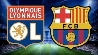 Lyon vs Barcelona, Champions League 2019, Round of 16 Stage Match