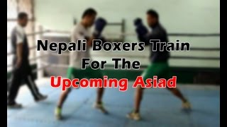 Nepali Boxers Aim For Medals At The Asiad