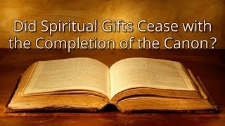 Is cessationism Biblical?