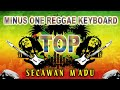 Download Lagu Secawan Madu ( Minus One Reggae Keyboard ) Mp3 Free