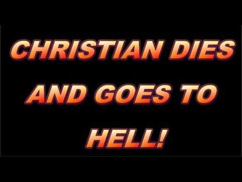 Why I Christian died and went to hell – Testimony
