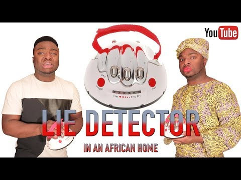 Download AFRICAN HOME: LIE DETECTOR