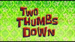 Nonton SpongeBob Original Composition - Two Thumbs Down (song) Film Subtitle Indonesia Streaming Movie Download