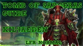 Tomb of Sargeras is LIVE!! - Kil' Jaeden boss guide for Normal and LFR Difficulties with a Tank and Ranged DPS Perspective. Covering ALL mechanics for ALL classes/Specs.Tomb of Sargeras LFR/Normal Playlist - https://www.youtube.com/watch?v=IHS7IgPFJNs&list=PLLmt-KD53riqZAT3rWvlX8PYCaQGVZcLMHelp Support the Channel directly! -http://www.patreon.com/befuddled_gamingHelp support the show by doing your Amazon shopping with our link! : http://amzn.to/2mYphhFTry Amazon Prime For Free for 30 days! : http://amzn.to/2mUEGz5Feel free to leave a comment down below letting me know what you think and if you have any additional ideas / insight on warrior tanks!If you like these guides let me know with a thumbs up and a subscription!Twitter: https://twitter.com/befudd_algernonMusic Credit:Antti Luode