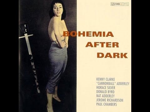 Kenny Clarke, Cannonball Adderley – Bohemia After Dark (Full Album)
