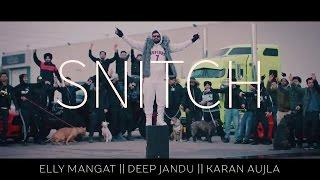 Download Lagu SNITCH Elly Mangat Ft Karan Aujla || Deep Jandu || Sukh Sanghera || Latest Punjabi Songs 2017 Mp3