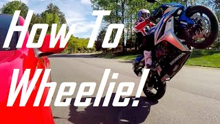 10. How To Do A Wheelie on a StreetBike!: Honda CBR600RR