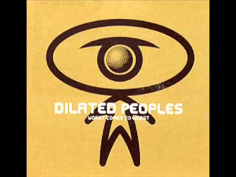 Worst Come To Worst- DILATED PEOPLES [lyrics]
