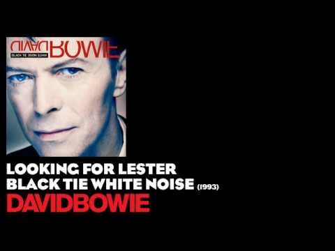Looking for Lester (1993) (Song) by David Bowie