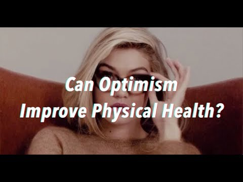 Can Optimism Improve Physical Health?