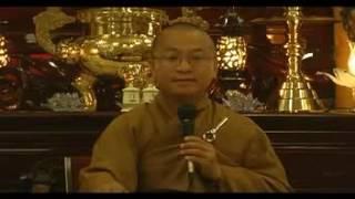 Thâm nhập kinh tạng (03/08/2007) - Thích Nhật Từ