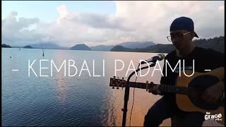 Kembali Pada-MU (cover) obii.k.k