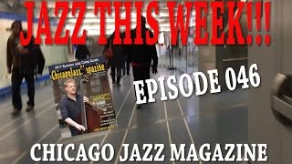 EPISODE 046 - JAZZ THIS WEEK!!! March 5th-11th, 2017