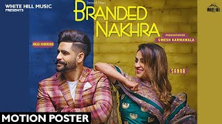 Branded Nakhra movie songs lyrics