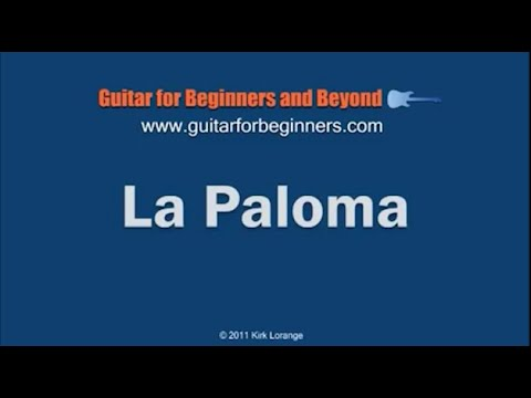 La Paloma Guitar Lesson with Virtual Animated Fretboard