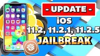 *UPDATE* iOS 11.2 - 11.2.5 Jailbreak News! iPhone, iPad, iPod (iOS 11.2, 11.2.1, 11.2.2, 11.2.5)