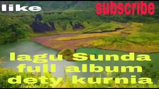 Video Lagu Sunda enak buat temen kerja, full album dety Kurnia terbaru 2019 MP3, 3GP, MP4, WEBM, AVI, FLV September 2019