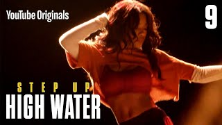 Nonton Step Up  High Water  Episode 9 Film Subtitle Indonesia Streaming Movie Download
